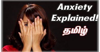 Anxiety Explained!   Tamil   Visaipalagai
