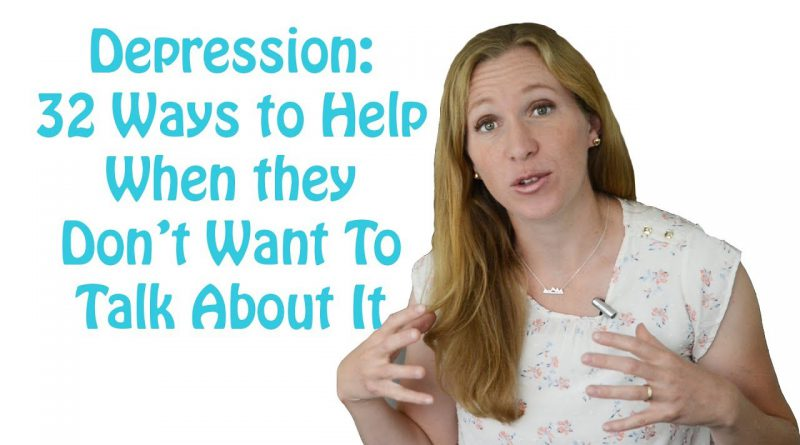 How to Help Someone with Depression (32 Tips for when they don't want to talk) Depression Skills #2