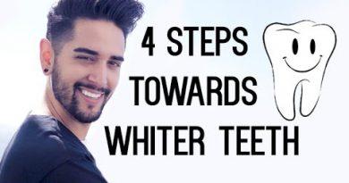 4 Steps Towards Whiter Teeth - (Men's Grooming) ✖ James Welsh