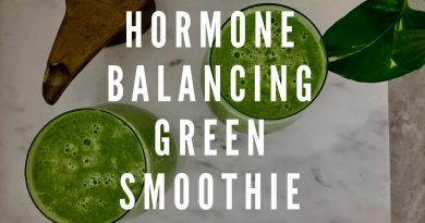 Hormone Balancing Green Smoothie w' Dr. Andrea Huddleston