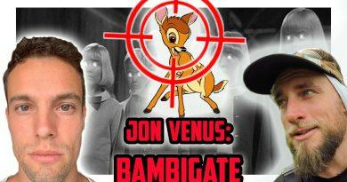 Jon Venus: Bambigate   Live w/ Vegan Icon turned Hunter