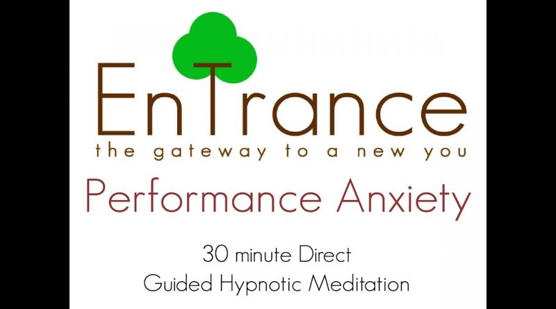 (30') Performance Anxiety - Creating positive triggers in the mind - Self Hypnosis/Meditation.