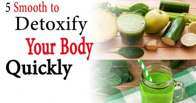 5 Smooth to detoxify your body quickly | Natural Health