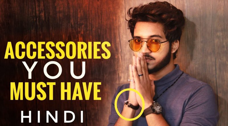 6 Accessories Every Guy Must Have | Hindi | Mens Fashion Accessories