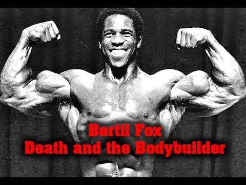 Bertil Fox  - Death and the Bodybuilder [Documentary]