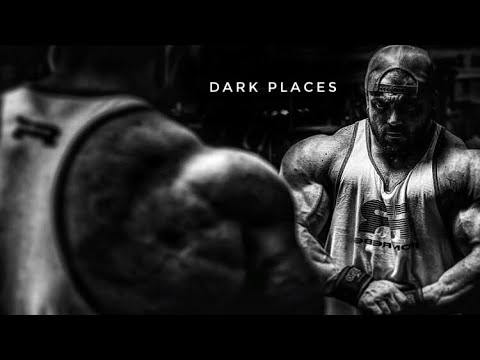 DARK PLACES [HD] BODYBUILDING MOTIVATION