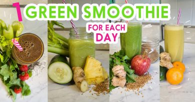 GREEN SMOOTHIES for Colon Cleansing, Detox, Fat Burning, Cholesterol FOR A WHOLE WEEK