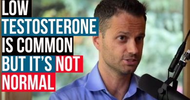 Low Testosterone Is Common, But Not Normal w/ Sam Madeira, ND