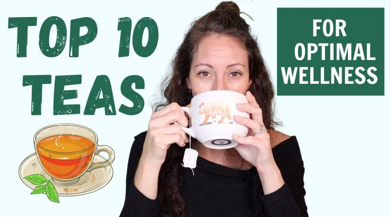 10 Of The Best Medicinal Teas to Drink Daily for Optimal Wellness | My Favorite Herbal Teas for All