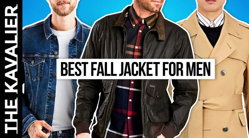 Best Fall Jackets for Men 2020 | Best Autumn Jackets - Bombers, Trench, Denim + more