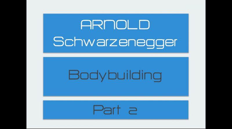 Arnold Schwarzenegger Secret Revealed Bodybuilding Documentary Part 2