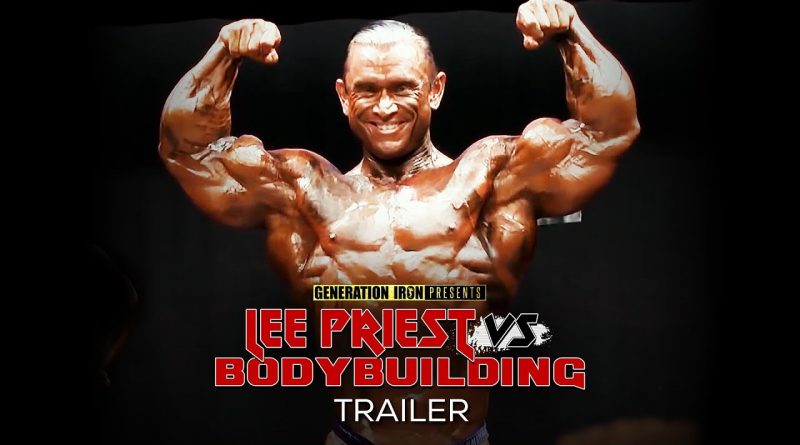 Lee Priest Vs Bodybuilding Official Release Trailer (HD) | Bodybuilding Documentary