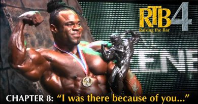Raising the Bar 4: CHAPTER 8 -  Bodybuilding documentary with Kai Greene and Dave Pulcinella
