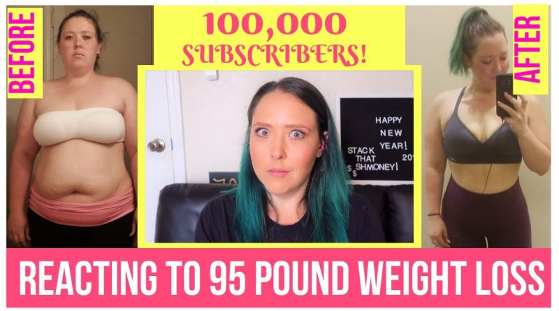 95 Pound weight loss journey Reaction video   100k Subscribers