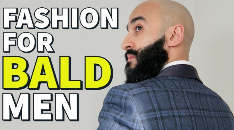 BALD MEN'S FASHION | How To Look GREAT As A Bald Guy | Style Tips For Embracing Hair Loss POSITIVELY