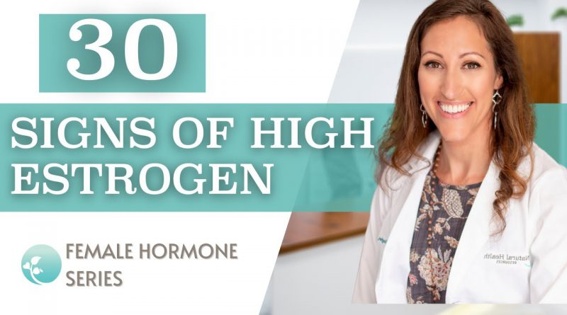 Female Hormone Imbalance | Signs of Too Much Estrogen & Estrogen Dominance