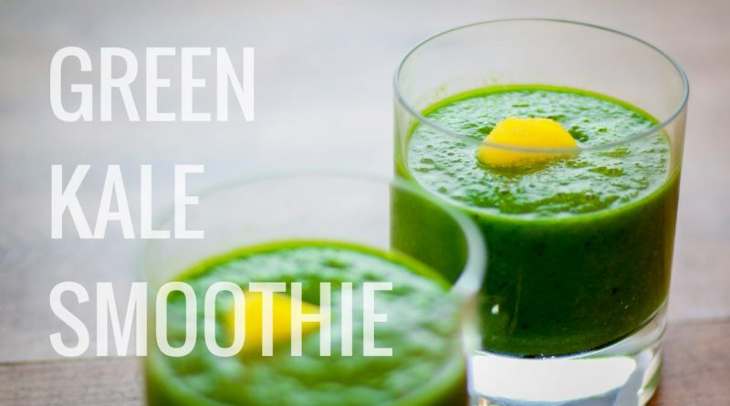 Quick and Easy Green Kale Smoothie
